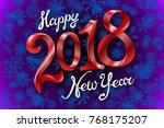 raster copy 2018 happy new year ... | Shutterstock . vector #768175207
