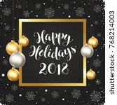 happy holidays greeting card... | Shutterstock .eps vector #768214003