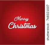 merry christmas red and white | Shutterstock .eps vector #768321037