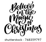 christmas text believe in the... | Shutterstock .eps vector #768359797