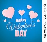 valentines day love background. ... | Shutterstock .eps vector #768371173
