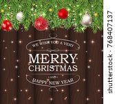merry christmas and new year... | Shutterstock .eps vector #768407137