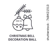 christmas bell  decoration ball ... | Shutterstock .eps vector #768421513