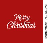 merry christmas red background... | Shutterstock .eps vector #768433393