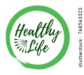 healthy life label. eco style... | Shutterstock .eps vector #768563323