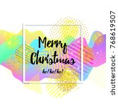 merry christmas greeting card....   Shutterstock .eps vector #768619507