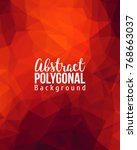 abstract polygonal background.... | Shutterstock .eps vector #768663037