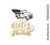 translated from spanish merry... | Shutterstock .eps vector #768668203