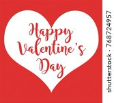 happy valentine s day greeting... | Shutterstock . vector #768724957