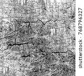 grunge black white. monochrome... | Shutterstock . vector #768796327
