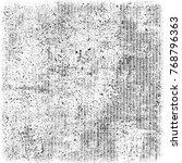 black and white grunge... | Shutterstock . vector #768796363
