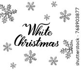 white christmas and snowflakes... | Shutterstock .eps vector #768903877