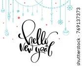 hello new year calligraphy.... | Shutterstock .eps vector #769137373