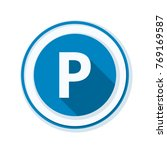 parking sign illustration | Shutterstock .eps vector #769169587
