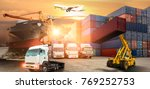 logistics and transportation of ... | Shutterstock . vector #769252753