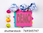 writing text showing demo... | Shutterstock . vector #769345747