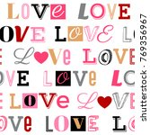 seamless pattern of word love... | Shutterstock .eps vector #769356967
