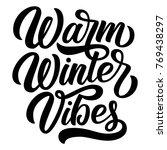 custom hand lettering warm... | Shutterstock .eps vector #769438297
