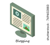 blogging icon. isometric... | Shutterstock .eps vector #769602883