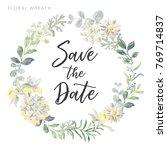wedding wreath save the date.... | Shutterstock .eps vector #769714837