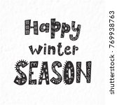 winter quote and phrase. hand... | Shutterstock .eps vector #769938763