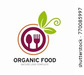 organic  healthy food logo... | Shutterstock .eps vector #770085997