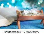 bible manger and native scene... | Shutterstock . vector #770205097