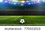 stadium night  lit. with green ... | Shutterstock . vector #770322013