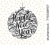 happy new year  lettering... | Shutterstock .eps vector #770338957