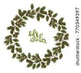 hello winter. christmas tree... | Shutterstock .eps vector #770349397