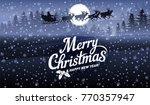 the inscription merry christmas ...   Shutterstock .eps vector #770357947
