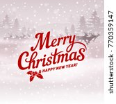 merry christmas and happy new... | Shutterstock .eps vector #770359147