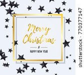 merry christmas and happy new... | Shutterstock .eps vector #770377147