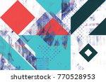 bright modern stylish original... | Shutterstock . vector #770528953