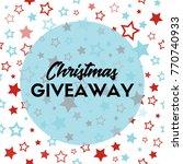christmas giveaway. banner... | Shutterstock . vector #770740933