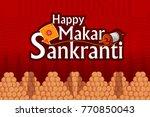 happy makar sankranti religious ... | Shutterstock .eps vector #770850043