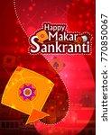 happy makar sankranti religious ...   Shutterstock .eps vector #770850067
