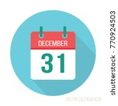 31 december calendar flat icon... | Shutterstock .eps vector #770924503