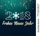 happy new year 2018 lettering... | Shutterstock .eps vector #771321817