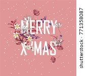 christmas blooming. decorative... | Shutterstock .eps vector #771358087