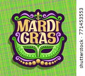 vector logo for mardi gras... | Shutterstock .eps vector #771453553