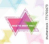 nice to meet you  beautiful... | Shutterstock .eps vector #771702673