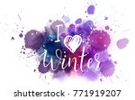 i love winter abstract painted...   Shutterstock .eps vector #771919207
