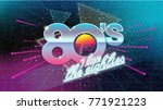 80s, I love the eighties. Retro banner. Old style poster. Retro style disco party 1980, 80's fashion, 80s background, neon style, vintage dance night. Club 80's, 90's vintage. Easy editable template.  | Shutterstock vector #771921223