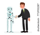 handshake of man and robot. the ... | Shutterstock .eps vector #771953287