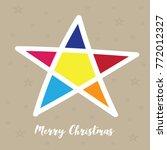 the multicolored christmas star ... | Shutterstock .eps vector #772012327