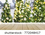 empty top of blur christmas... | Shutterstock . vector #772048417