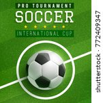 soccer ball in center of... | Shutterstock .eps vector #772409347