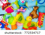 toys for baby  background | Shutterstock . vector #772534717