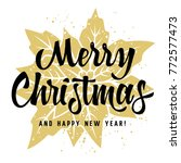 merry christmas and happy new... | Shutterstock .eps vector #772577473